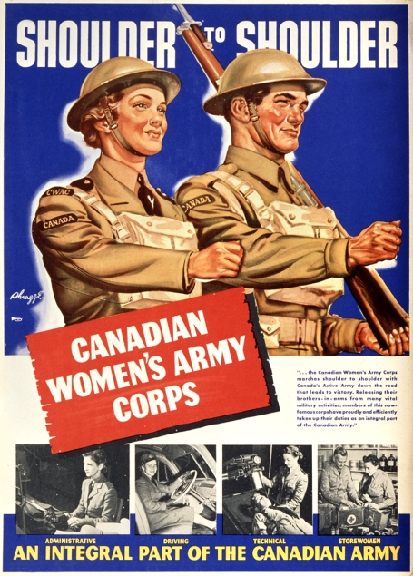A recruiting poster of a young woman in Canadian Women's Army Corps uniform, walking proudly beside a Canadian soldier who is carrying a rifle on his shoulder.