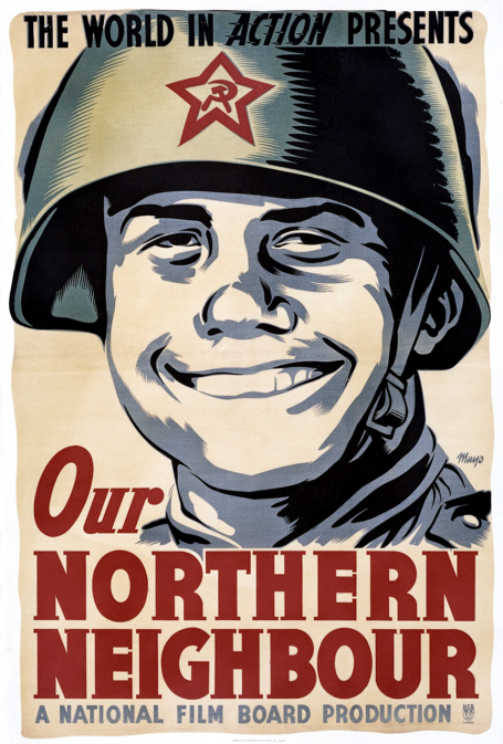 This poster for the 1944 film Our Northern Neighbour represents a Russian soldier as a friendly, smiling young man.