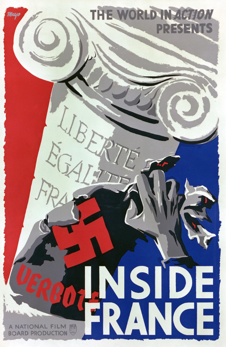 This poster for the 1944 film Inside France depicts a hand tearing down a Nazi poster to reveal the motto of the French Republic: