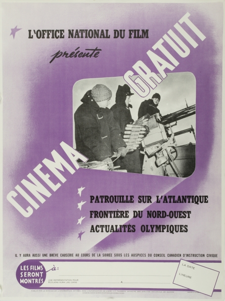 A French-language poster produced by the NFB announces a free screening of three films. It has a photo of three warmly dressed soldiers loading underwater torpedoes.