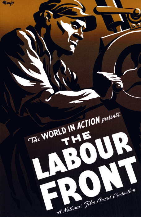 This poster for the 1943 film The Labour Front shows a worker at an industrial machine.