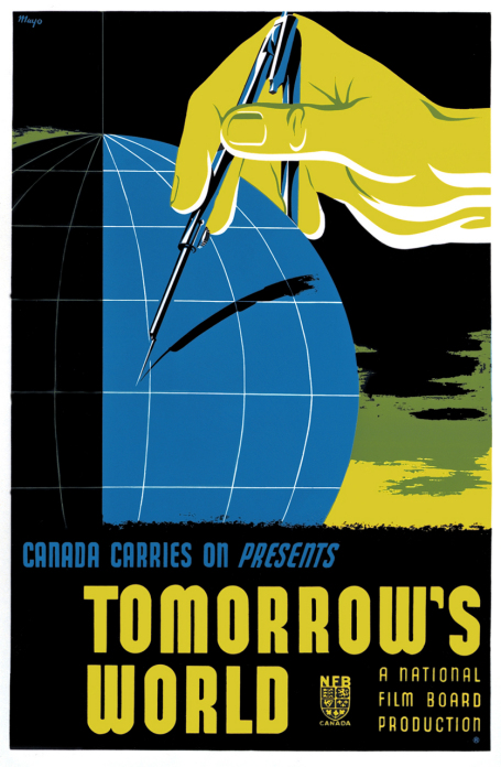 This poster for the 1943 film Tomorrow's World represents a hand holding a compass, its two points bestriding the globe.